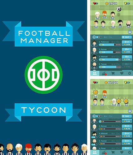 In addition to the game Comish for Android phones and tablets, you can also download Football manager tycoon for free.