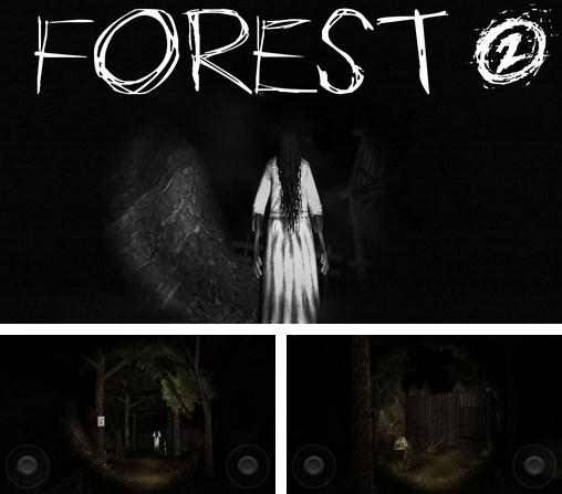 In addition to the game Paranormal asylum for Android phones and tablets, you can also download Forest 2 for free.