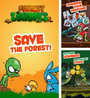 In addition to the game SkatinGirlz for Android phones and tablets, you can also download Forest Zombies for free.