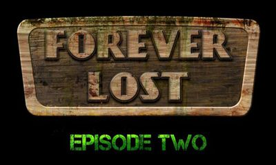 Forever Lost Episode 2