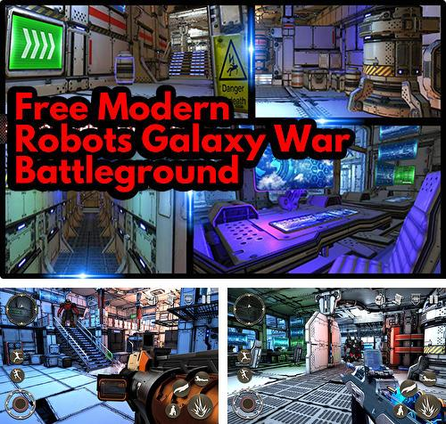Free modern robots galaxy war: Battleground