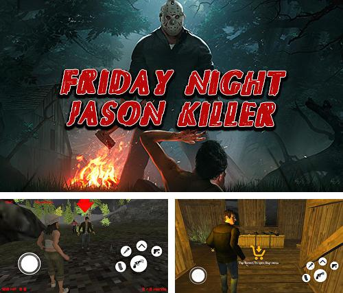Zusätzlich zum Spiel Into the Dead 2 für Android-Telefone und Tablets können Sie auch kostenlos Friday night: Jason killer multiplayer, Freitag Nacht: Jason Killer Multiplayer herunterladen.