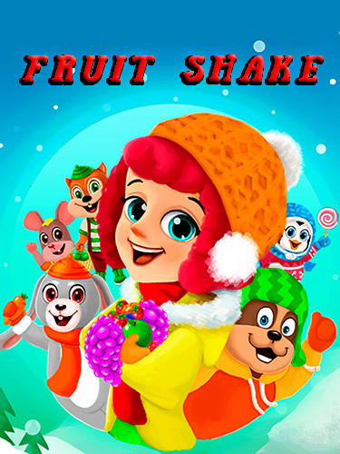 Fruit shake: Candy adventure match 3 game обложка