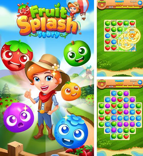 Fruit splash story