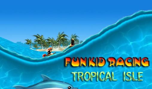Fun kid racing: Tropical isle