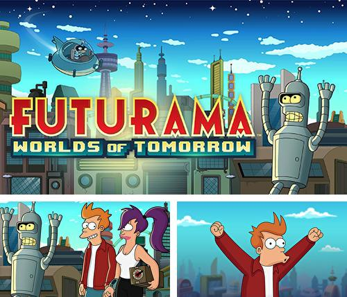 Кроме игры The walking dead: March to war скачайте бесплатно Futurama: Worlds of tomorrow для Android телефона или планшета.