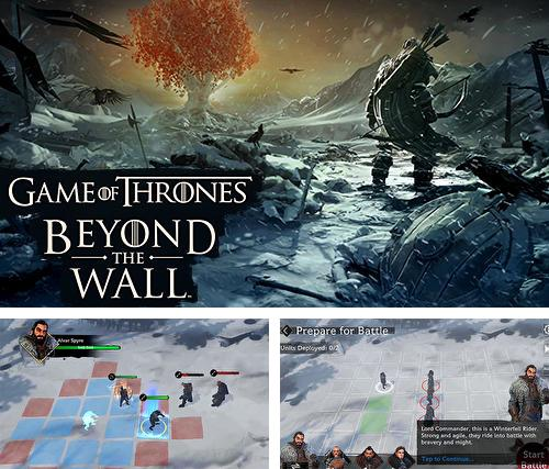 Zusätzlich zum Spiel LEGO Star Wars: Kämpfe für Android-Telefone und Tablets können Sie auch kostenlos Game of thrones: Beyond the wall, Game of Thrones: Hinter der Mauer herunterladen.