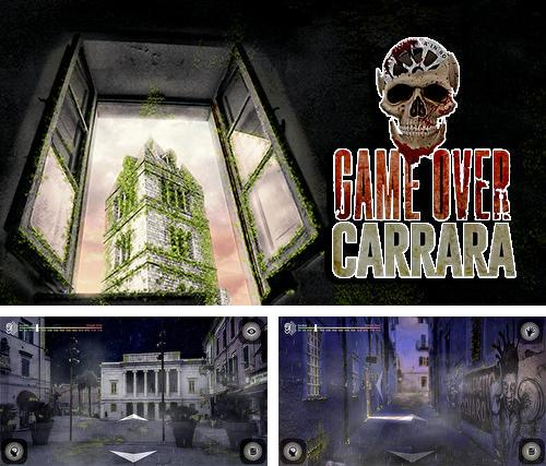 Game over: Carrara. Episode 1