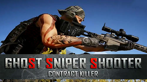 Ghost sniper shooter: Contract killer poster