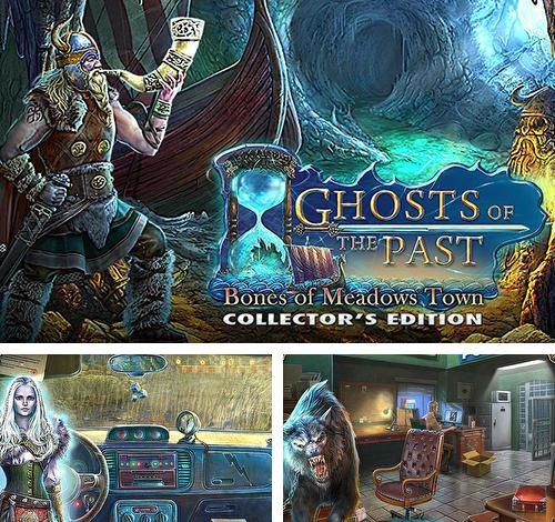 Zusätzlich zum Spiel Dima rettet Ira für Android-Telefone und Tablets können Sie auch kostenlos Ghosts of the Past: Bones of Meadows town. Collector's edition, Geister der Vergangenheit: Knochen der Stadt Meadows. Sammlerausgabe herunterladen.