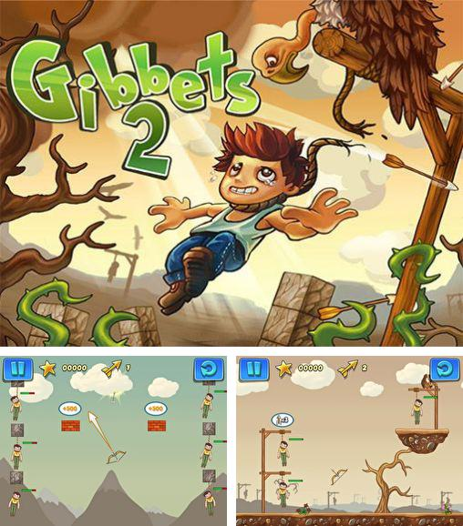 In addition to the game Fireman for Android phones and tablets, you can also download Gibbets 2 for free.