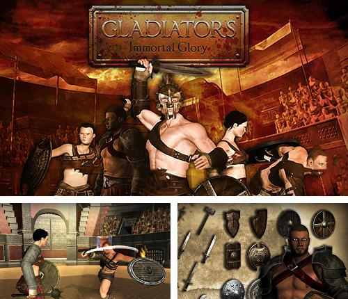 Gladiators: Immortal glory