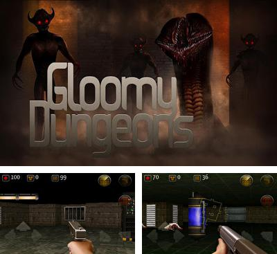 In addition to the game Heretic GLES for Android phones and tablets, you can also download Gloomy Dungeons 3D for free.