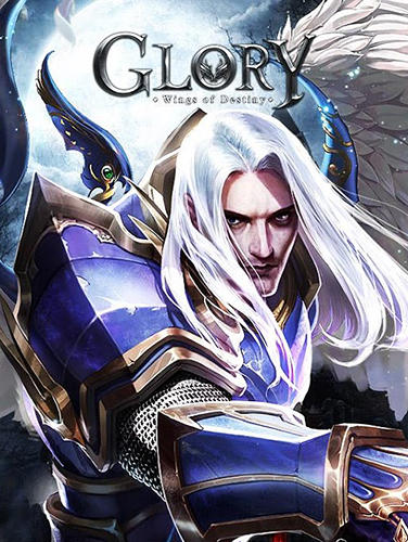 Glory: Wings of destiny