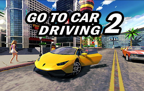 Go to car driving 2 poster