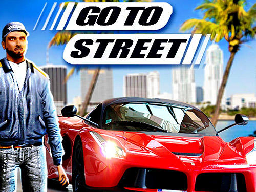 Go to street poster