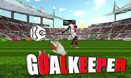 Goalkeeper  Football game 3D. Télécharger le jeu gratuit Gardien de but  ... 313ba629670