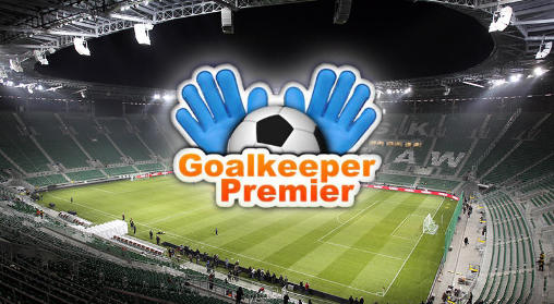 Goalkeeper premier: Soccer game