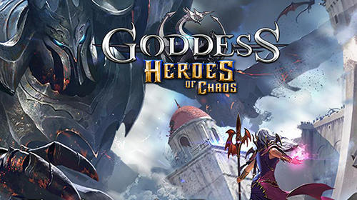 Goddess: Heroes of chaos обложка
