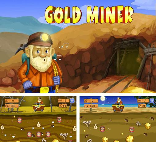 In addition to the game Gem Miner 2 for Android phones and tablets, you can also download Gold miner deluxe for free.