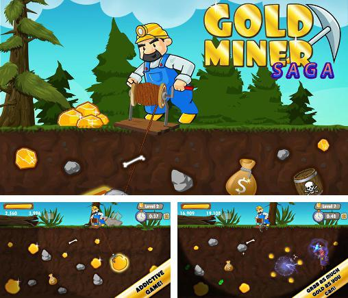 In addition to the game Gold Miner for Android phones and tablets, you can also download Gold miner saga for free.