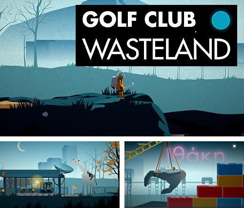 Golf club: Wasteland