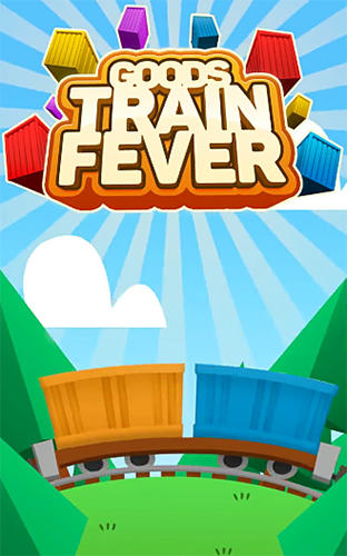 Goods train fever