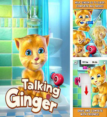 In addition to the game Talking Ben the Dog for Android phones and tablets, you can also download Talking Ginger for free.