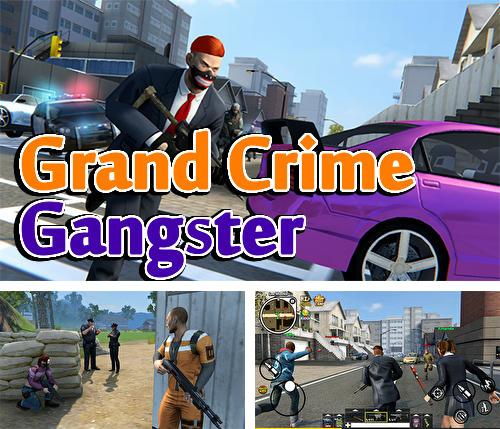 Grand crime gangster
