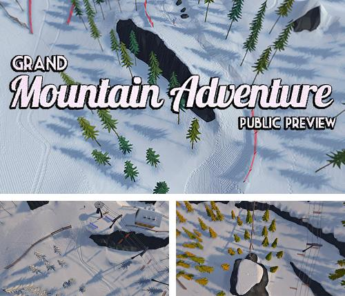 Grand mountain adventure: Public preview
