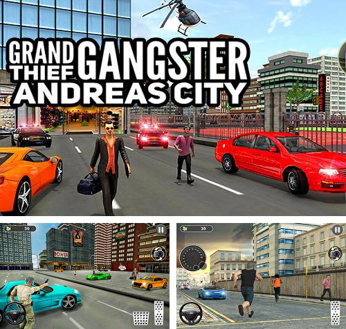 Zusätzlich zum Spiel Auf die Straße für Android-Telefone und Tablets können Sie auch kostenlos Grand thief gangster Andreas city, Grand Thief Gangster: Andreas City herunterladen.