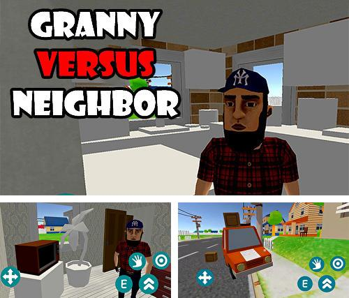 Granny versus neighbor