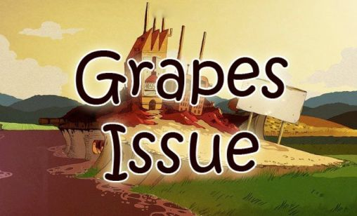 Grapes issue poster
