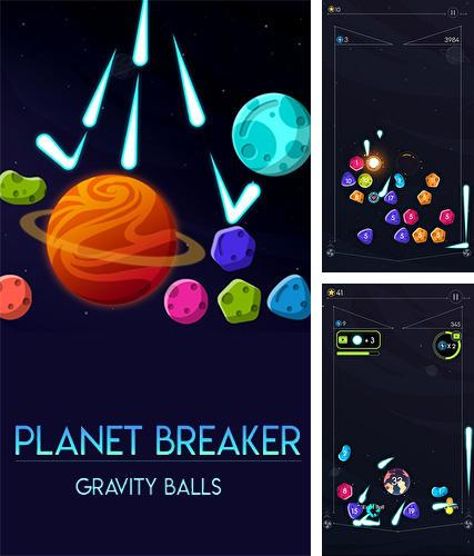 Gravity balls: Planet breaker
