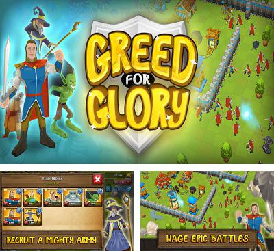 In addition to the game Friendly Fire! for Android phones and tablets, you can also download Greed for Glory for free.