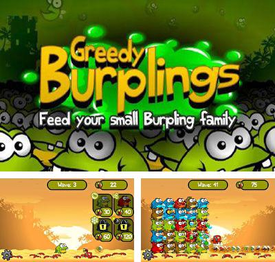 In addition to the game TD Ninja birds Defense for Android phones and tablets, you can also download Greedy Burplings for free.