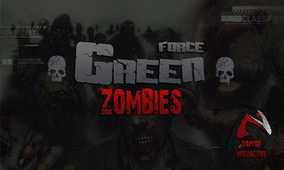 Green Force Zombies