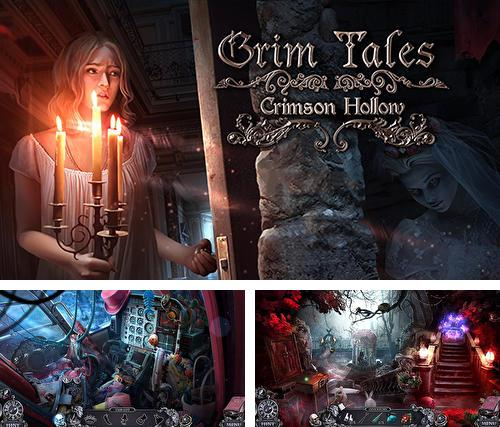 En plus du jeu Contes modernes: Age d'invention pour téléphones et tablettes Android, vous pouvez aussi télécharger gratuitement Histoires sinistres: Bas-fond pourpre. Edition de collection, Grim tales: Crimson hollow. Collector's edition.