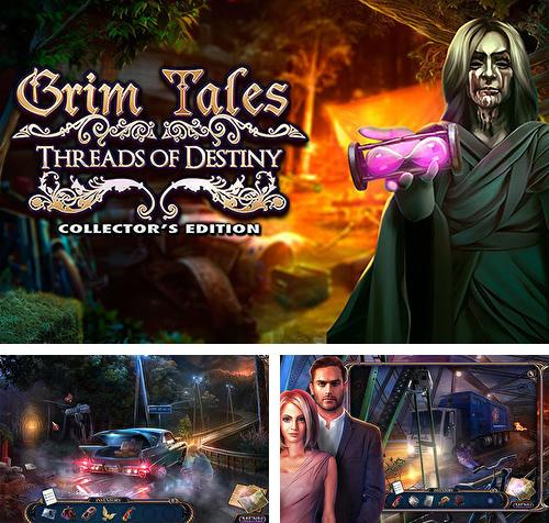 Grim tales: Threads of destiny. Collector's edition