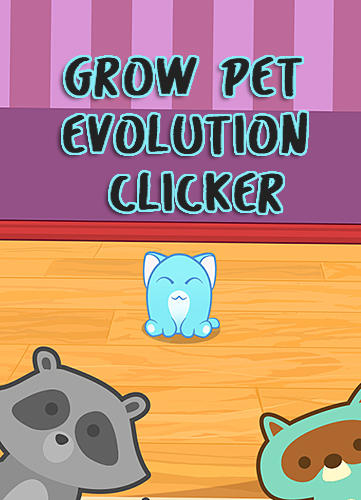 Grow pet evolution clicker