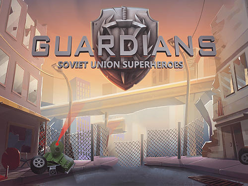 Guardians: Soviet Union superheroes. Defence of justice