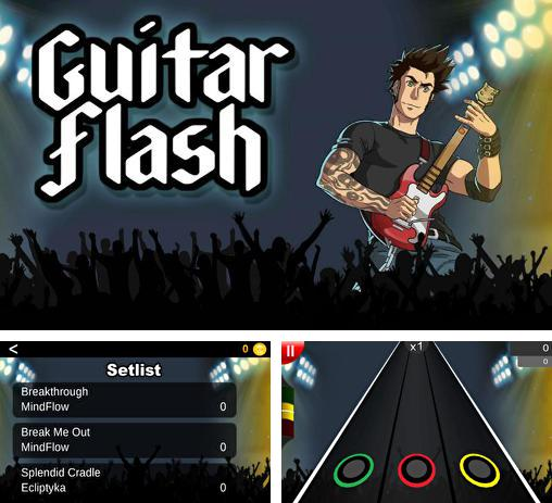 In addition to the game Drums HD for Android phones and tablets, you can also download Guitar flash for free.