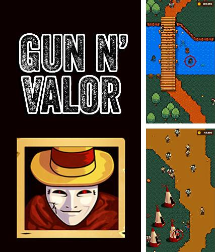 Gun and valor