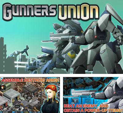 In addition to the game Destroy Gunners SP II:  ICEBURN for Android phones and tablets, you can also download Gunners Union for free.
