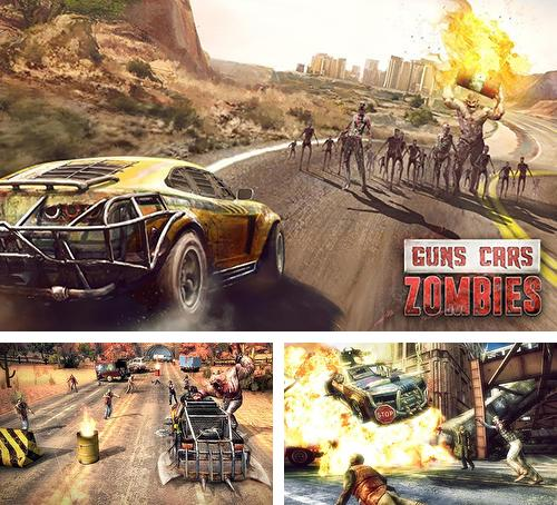 In addition to the game Outset: Zombie hunter for Android phones and tablets, you can also download Guns, cars, zombies for free.