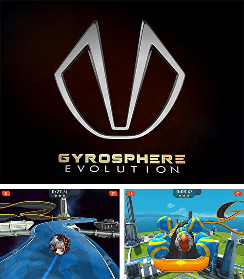 Gyrosphere evolution
