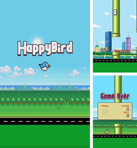 In addition to the game Jett Tailfin Racers for Android phones and tablets, you can also download Happy bird for free.