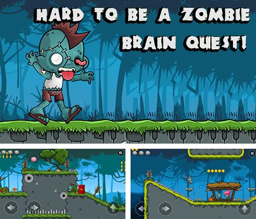 Hard to be a zombie: Brain quest!