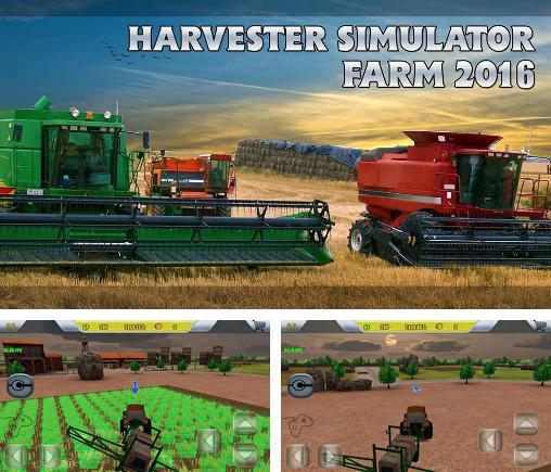 In addition to the game Tractor farming simulator 2017 for Android phones and tablets, you can also download Harvester simulator: Farm 2016 for free.