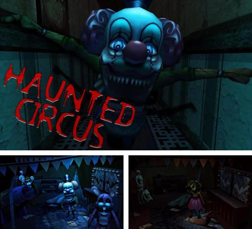In addition to the game Soulless Night for Android phones and tablets, you can also download Haunted circus 3D for free.